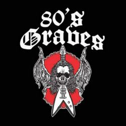 Reviews for 80's Graves - 80's Graves