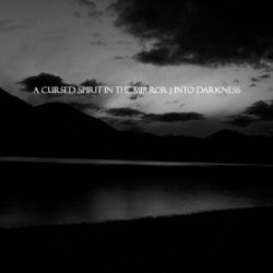 Review for A Cursed Spirit in the Mirror - Into Darkness
