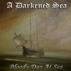 Review for A Darkened Sea - Bloody Day at Sea