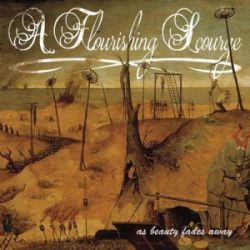 Review for A Flourishing Scourge - As Beauty Fades Away