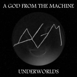 Reviews for A God from the Machine - Underworlds