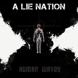 Reviews for A Lie Nation - Human Waves