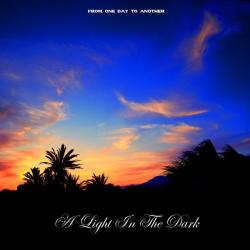 Review for A Light in the Dark - From One Day to Another