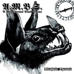 Reviews for A Monumental Black Statue - Alcoholic Tyrants