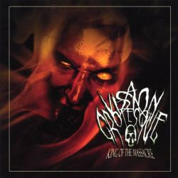 A Vision Grotesque - King of the Massacre