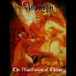 Review for Abaddon (USA) [β] - The Mutilation of Christ