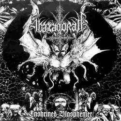 Abazagorath - Enshrined Blasphemer