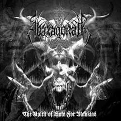 Reviews for Abazagorath - The Spirit of Hate for Mankind