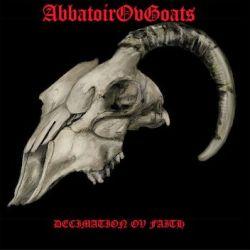 AbbatoirOvGoats - Decimation ov Faith