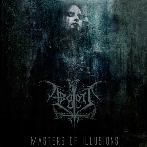 Abgott - Masters of Illusions