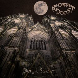Review for Abhorrent Dogs - Story I: Soldier