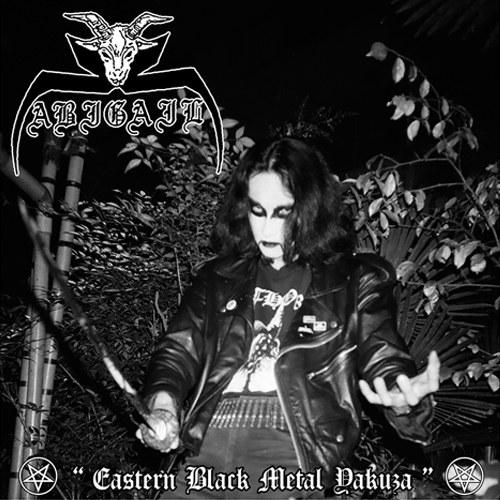 Abigail (JPN) - Eastern Black Metal Yakuza