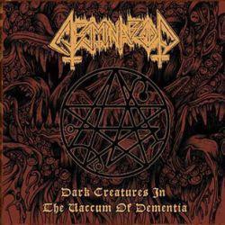 Abominablood - Dark Creatures in the Vaccum of Dementia