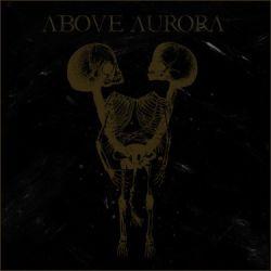 Reviews for Above Aurora - Onwards Desolation