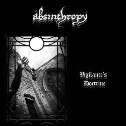 Review for Absinthropy - Vigilante's Doctrine