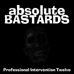 Review for Absolute Bastards - Professional Intervention Twelve