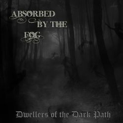 Review for Absorbed by the Fog - Dwellers of the Dark Path