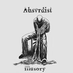 Absvrdist - Illusory