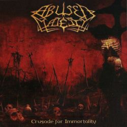Abused Majesty - Crusade for Immortality
