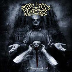 Reviews for Abused Majesty - ...So Man Created God in His Own Image