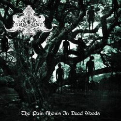 Abysmal Depths - The Pain Shows in Dead Woods
