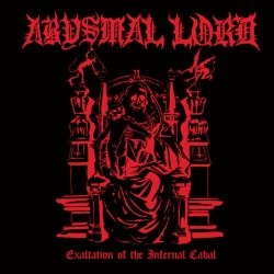 Reviews for Abysmal Lord - Exaltation of the Infernal Cabal