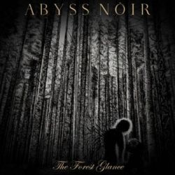 Review for Abyss Nöir - The Forest Glance