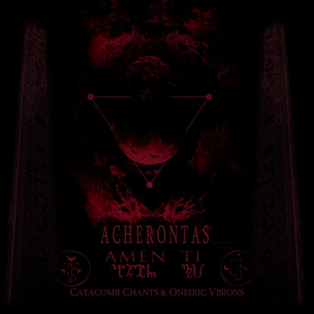 Reviews for Acherontas - Amenti (Ψαλμοί Αίματος και Αστρικά Οράματα)