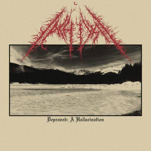 Achlys - Depraved: A Hallucination
