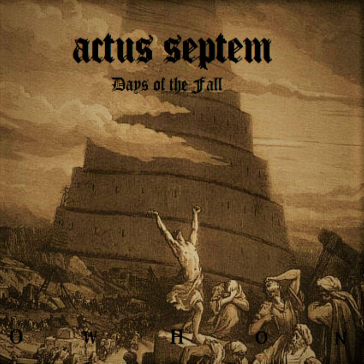 Actus Septem - Days of the Fall