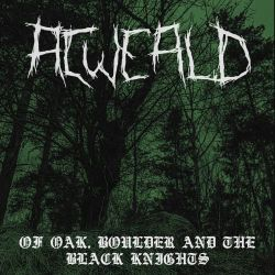 Review for Acweald - Of Oak, Boulder and the Black Knights
