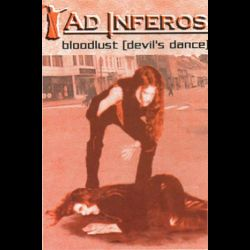 Ad Inferos (NOR) - Bloodlust (Devil's Dance)
