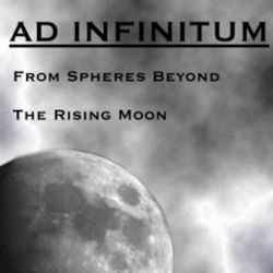 Ad Infinitum (AUT) - From Spheres Beyond the Rising Moon