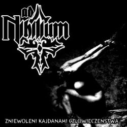 Ad Nihilium - Zniewoleni Kajdanami Człowieczeństwa