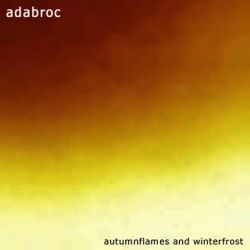 Adabroc - Autumnflames and Winterfrost