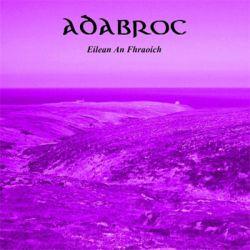 Adabroc - Eilean an Fhraoich