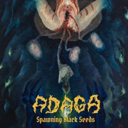 Review for Adaga - Spawning Black Seeds