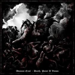 Reviews for Adamus Exul - Death, Paint a Vision