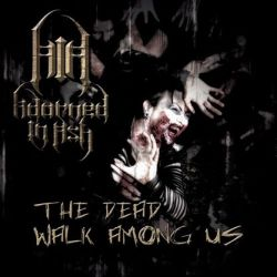 Review for Adorned in Ash - The Dead Walk Among Us