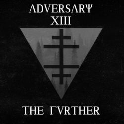 Adversary XIII - The Further