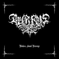 Aegrus - Wolves Howl Revenge