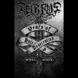 Reviews for Aegrus - Years of Hate & Desecration
