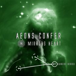 Aeons Confer - Mirrors Heart