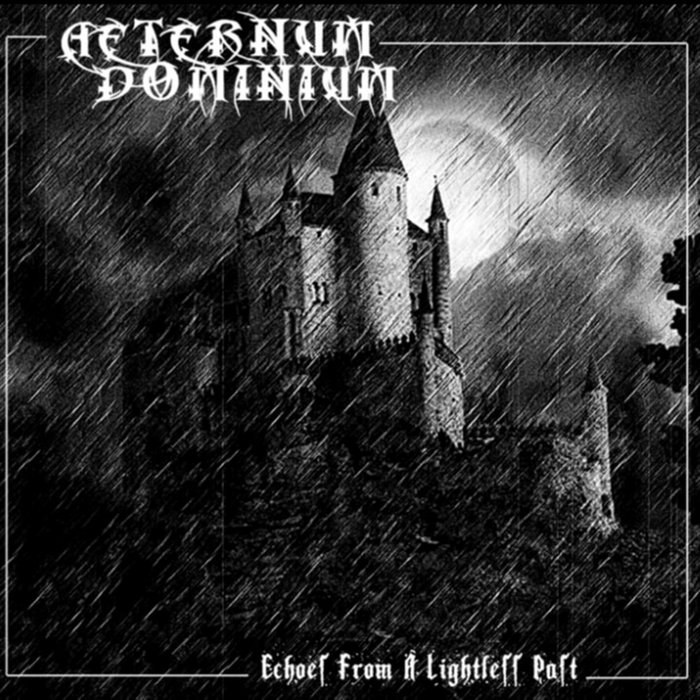 Aeternum Dominium - Echoes from a Lightless Past
