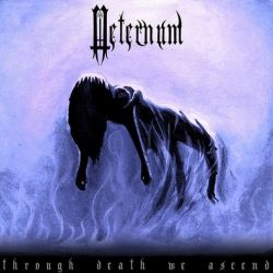 Aeternum (GBR) - Through Death We Ascend