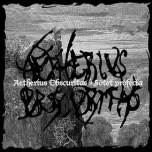 Review for Aetherius Obscuritas - Sötét Prófécia