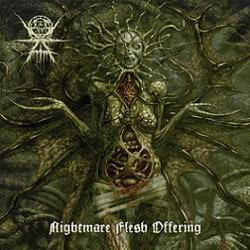 Ævangelist - Nightmare Flesh Offering