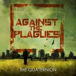 Review for Against the Plagues - The Quaternion