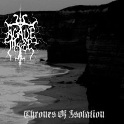 Agavè Maize - Thrones of Isolation