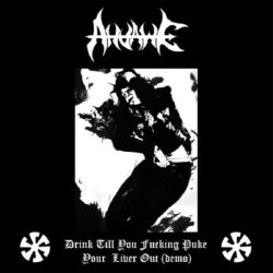 Review for Ahvawe - Drink Till You Fucking Puke Your Liver Out